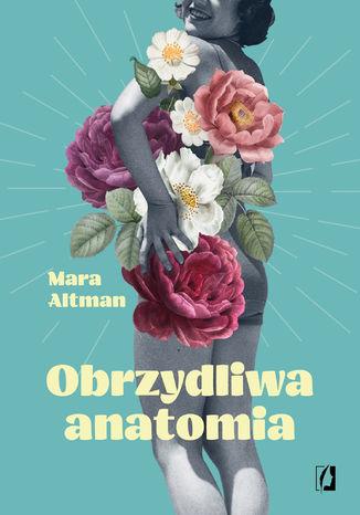 Okładka książki Obrzydliwa anatomia