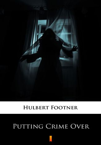 Okładka książki/ebooka Putting Crime Over