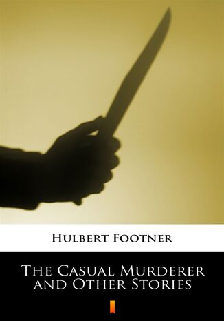Ebook The Casual Murderer and Other Stories