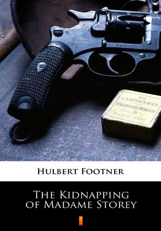 Ebook The Kidnapping of Madame Storey