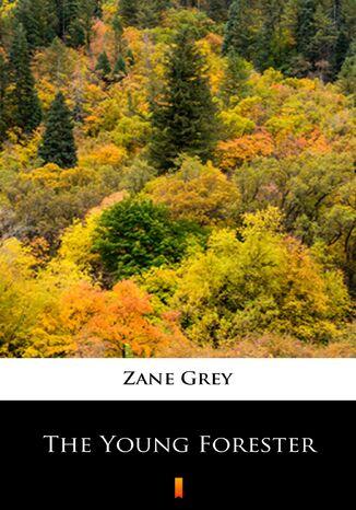 Okładka książki The Young Forester