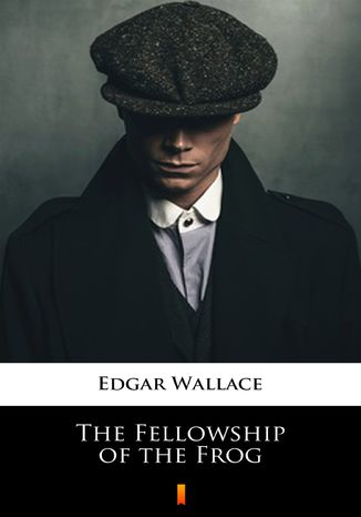Okładka książki/ebooka The Fellowship of the Frog