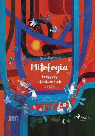 Okładka książki Mitologia - Przygody słowiańskich bogów