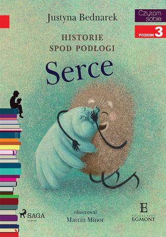 Okładka książki/ebooka Historie spod podłogi - Serce