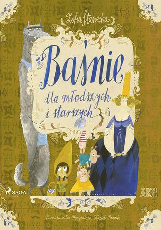 Okładka książki/ebooka Baśnie dla młodszych i starszych: Księżniczka na ziarnku grochu