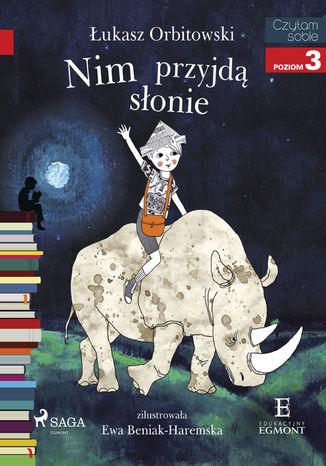Okładka książki Nim przyjdą słonie