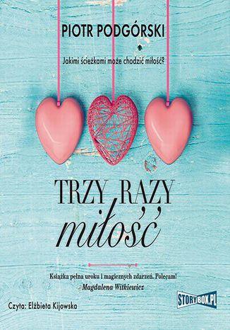 Okładka książki Trzy razy miłość