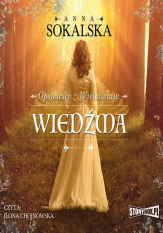 Okładka książki Opowieści z Wieloświata. Tom 1. Wiedźma