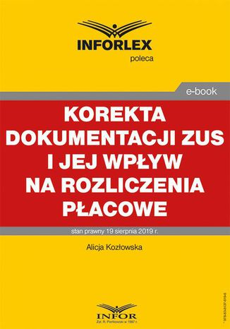 Okładka książki Korekta dokumentacji ZUS i jej wpływ na rozliczenia płacowe