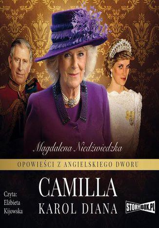 Okładka książki/ebooka Opowieści z angielskiego dworu. Tom 3. Camilla