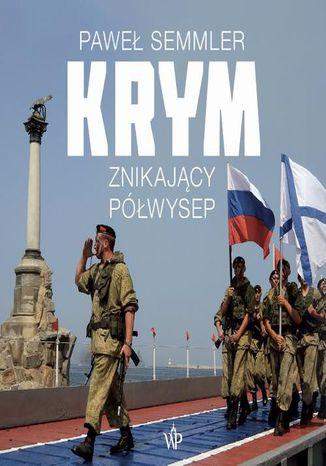 Okładka książki Krym. Znikający półwysep