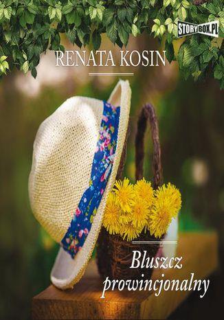 Okładka książki Bluszcz prowincjonalny