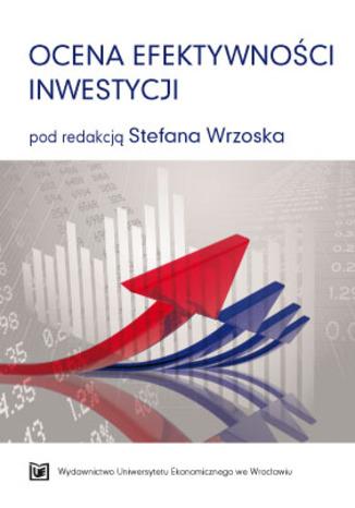 Okładka książki/ebooka Ocena efektywności inwestycji