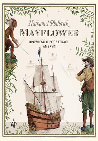 Okładka książki Mayflower. Opowiesc o poczatkach Ameryki