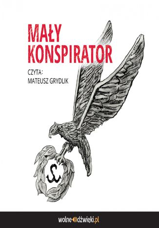 Okładka książki Mały Konspirator