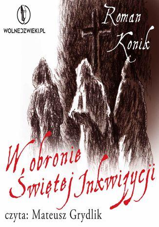 Okładka książki W obronie Świętej Inkwizycji