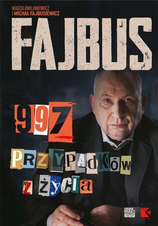 Okładka książki Fajbus. 997 przypadków z życia