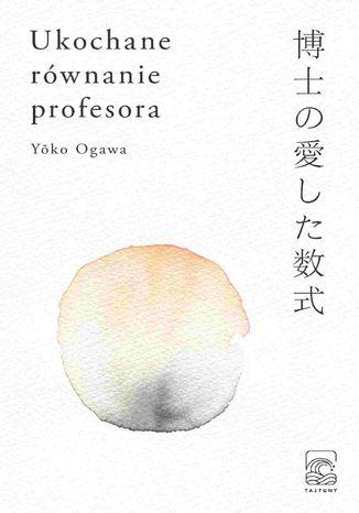 Okładka książki/ebooka Ukochane równanie profesora