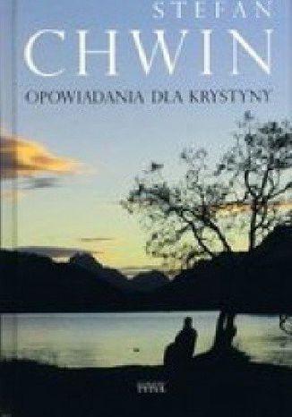 Okładka książki Opowiadania dla Krystyny