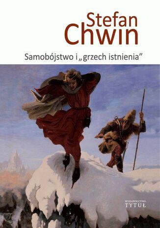 Okładka książki/ebooka Samobójstwo i 'grzech istnienia'