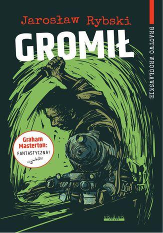 Okładka książki Gromił. Bractwo Wrocławskie