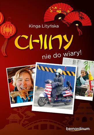 Okładka książki/ebooka Chiny - nie do wiary!