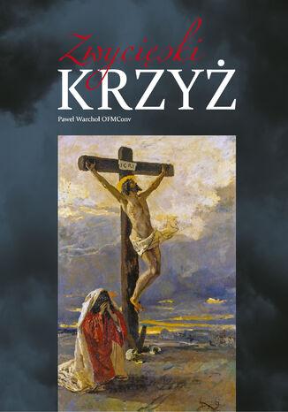 Okładka książki Zwycięski Krzyż