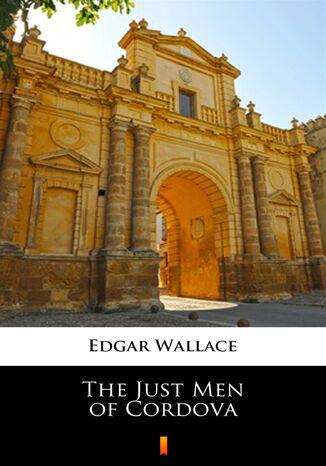 Okładka książki/ebooka The Just Men of Cordova