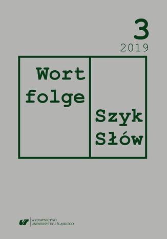 Okładka książki 'Wortfolge. Szyk słów' 2019, nr 3
