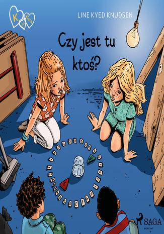 Okładka książki K jak Klara 13 - Czy jest tu ktoś?