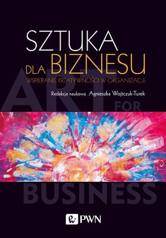 Okładka książki Sztuka dla biznesu