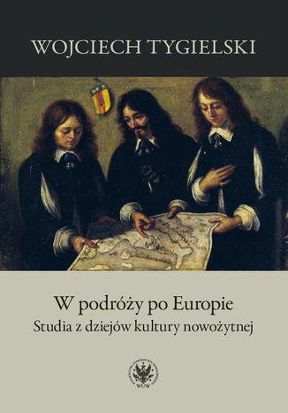Okładka książki W podróży po Europie