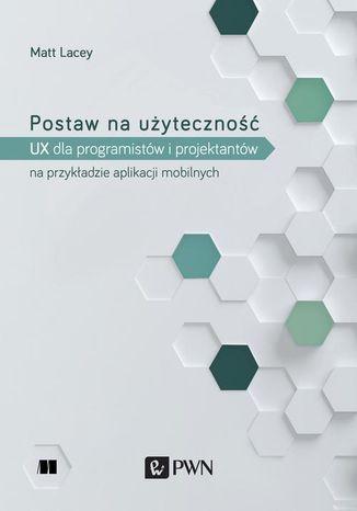 Okładka książki/ebooka Postaw na użyteczność