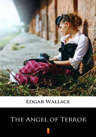 Okładka książki/ebooka The Angel of Terror