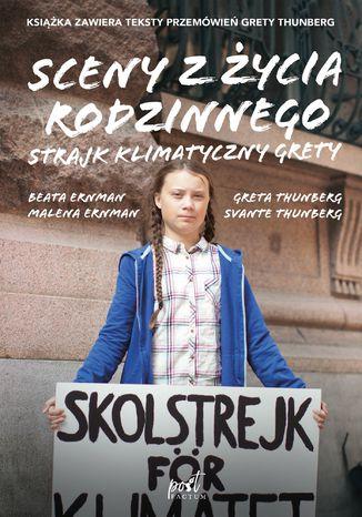 Okładka książki Sceny z życia rodzinnego. Strajk klimatyczny Grety