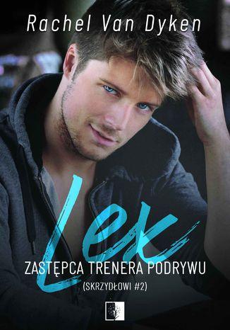 Okładka książki/ebooka Lex. Zastępca trenera podrywu