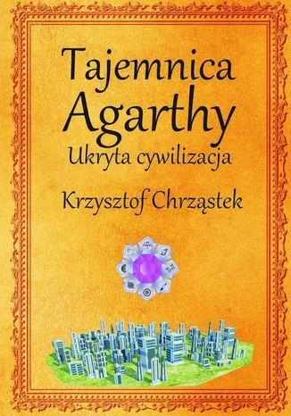 Okładka książki Tajemnica Agarthy