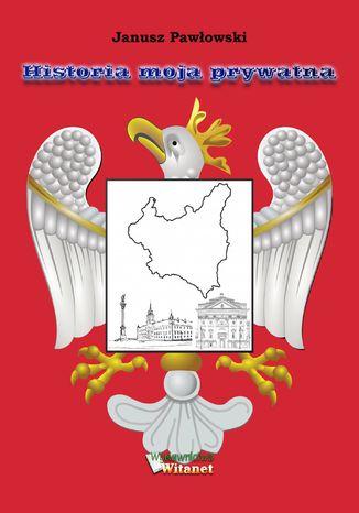 Okładka książki/ebooka Historia moja prywatna