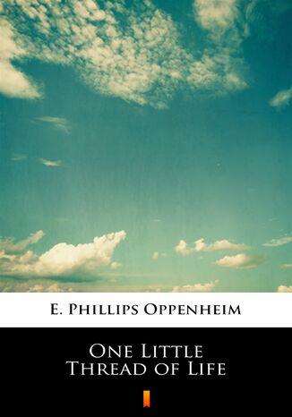 Okładka książki One Little Thread of Life
