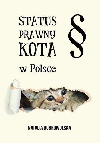 Okładka książki Status prawny kota w Polsce