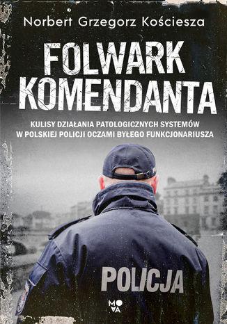 Okładka książki Folwark komendanta