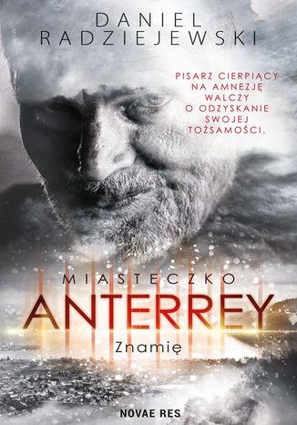 Okładka książki Miasteczko Anterrey. Znamię