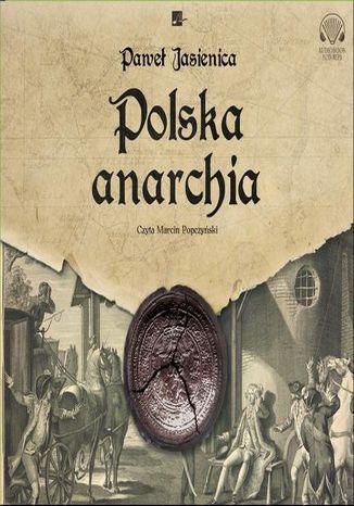 Okładka książki Polska anarchia