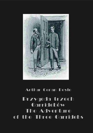 Okładka książki Przygoda trzech Garridebów. The Adventure of the Three Garridebs