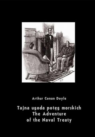 Ebook Tajna ugoda potęg morskich. The Adventure of the Naval Treaty