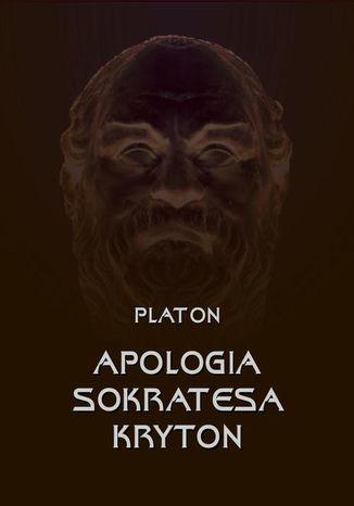 Okładka książki Apologia Sokratesa. Kryton