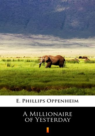 Ebook A Millionaire of Yesterday