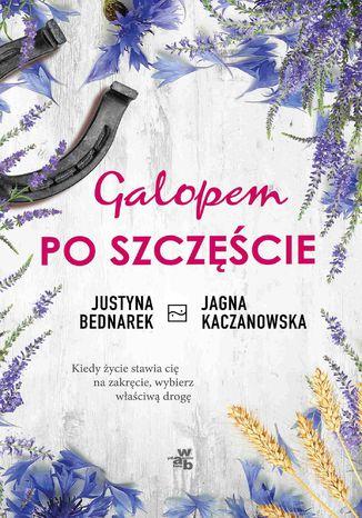 Okładka książki/ebooka Galopem po szczęście. Tom 1