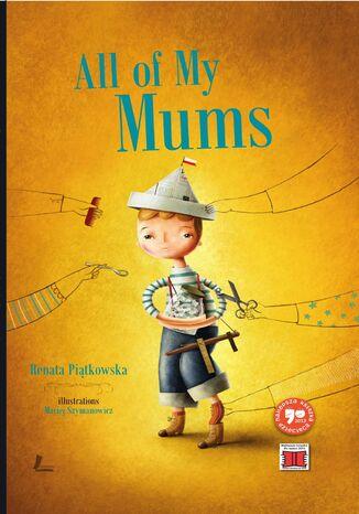 Okładka książki All of My Mums