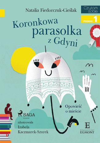 Okładka książki/ebooka Koronkowa parasolka z Gdyni